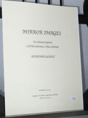 Albert A - Mirror Images for Clarinet Quartet